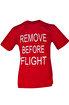 THK Design Remove Before Flight T-Shirt. ürün görseli