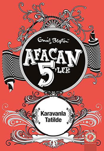 Afacan 5'ler Karavanla Tatilde 5. Kitap. ürün görseli