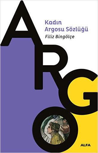 Kadın Argosu Sözlüğü - Filiz Bingölçe. ürün görseli