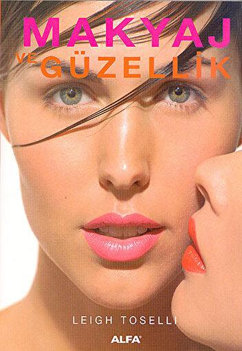Makyaj ve Güzellik - Leigh Toselli. ürün görseli