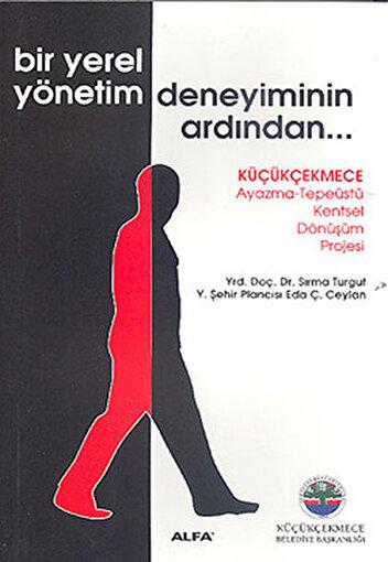 Bir Yerel Yönetim Deneyiminin Ardından... - Sırma Turgut. ürün görseli