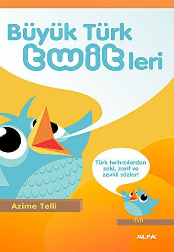 Büyük Türk Twitleri - Azime Telli. ürün görseli