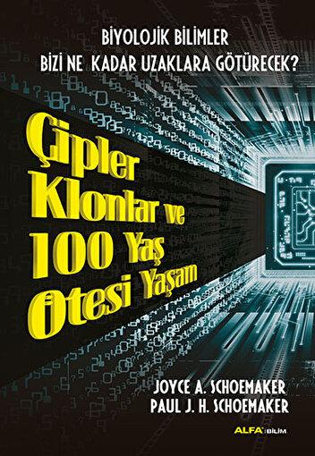 Çipler Klonlar ve 100 Yaş Ötesi Yaşam. ürün görseli