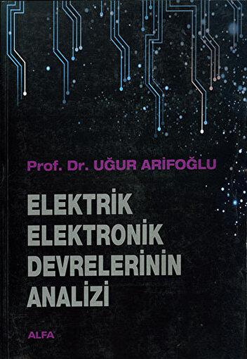Elektrik Elektronik Devrelerinin Analizi. ürün görseli