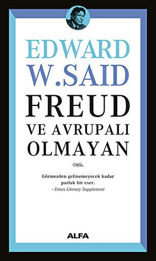 Freud ve Avrupalı Olmayan,Edward W. Said. ürün görseli