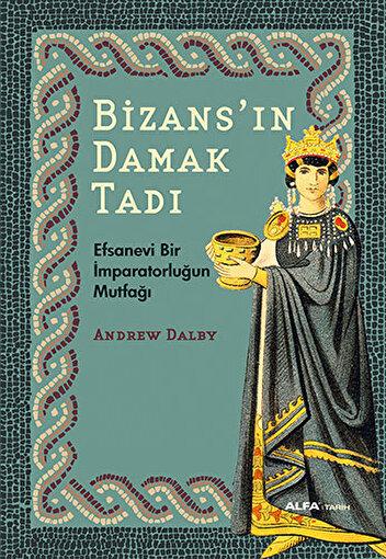 Bizans'ın Damak Tadı. ürün görseli