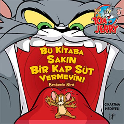 Tom ve Jerry - Bu Kitaba Sakın Bir Kap Süt Vermeyin!. ürün görseli