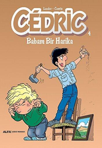 Cedric 4 - Babam Bir Harika . ürün görseli