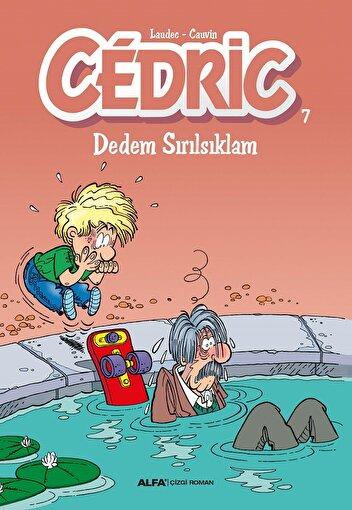 Cedric 7 - Dedem Sırılsıklam. ürün görseli