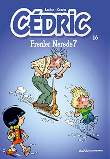 Cedric 16 - Frenler Nerede?. ürün görseli
