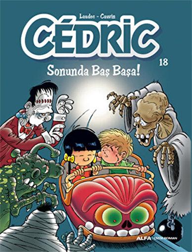 Cedric 18 - Sonunda Baş Başa!. ürün görseli