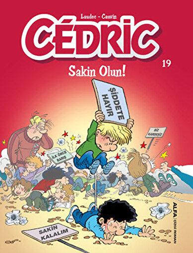 Cedric 19 - Sakin Olun!. ürün görseli