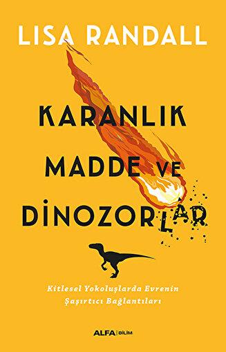 Karanlık Madde ve Dinozorlar. ürün görseli