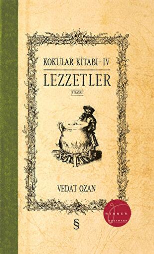 Kokular Kitabı - IV (Ciltli),Vedat Ozan. ürün görseli