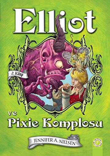 Elliot ve  Pixie Komplosu (Ciltli). ürün görseli