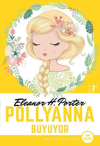 Pollyanna Büyüyor. ürün görseli