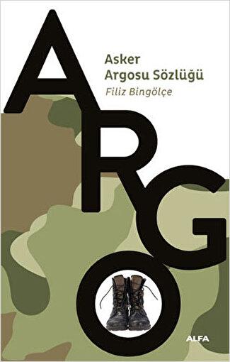 Asker Argosu Sözlüğü - Filiz Bingölçe. ürün görseli