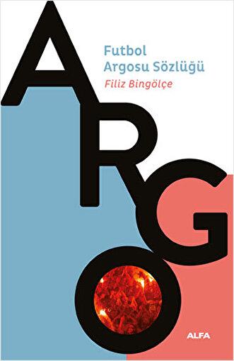 Futbol Argosu Sözlüğü - Filiz Bingölçe. ürün görseli