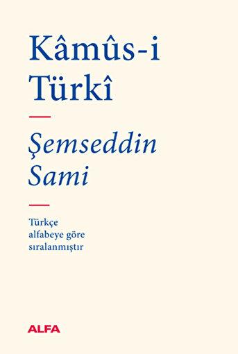 Kâmûs-i Türkî - Şemseddin Sami. ürün görseli