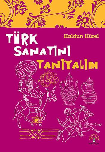 Türk Sanatını Tanıyalım. ürün görseli