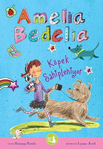 Amelia Bedelia - Köpek Sahipleniyor. ürün görseli