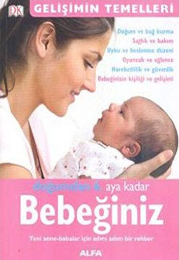 Doğumdan 6. Aya Kadar Bebeğiniz - Katy Holland. ürün görseli